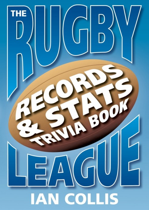 The Rugby League Records Stats And Trivia Book Frontcover E1492585591554